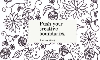 Push your creative boundaries. I drew this.